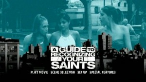 A Guide to Recognizing Your Saints - DVD Menu