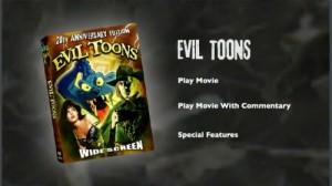 Evil Toons - DVD Menu