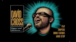 David Cross: Bigger and Blackerer - DVD Menu